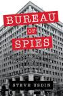 Bureau of Spies: The Secret Connections between Espionage and Journalism in Washington Cover Image