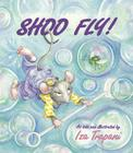 Shoo Fly! (Iza Trapani's Extended Nursery Rhymes) Cover Image
