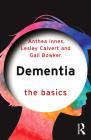 Dementia: The Basics Cover Image