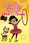 Ruby Lu, Star of the Show Cover Image