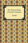 The Thirteen Books of Euclid's Elements Cover Image