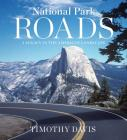 National Park Roads: A Legacy in the American Landscape Cover Image