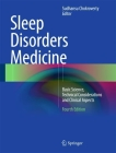 Sleep Disorders Medicine: Basic Science, Technical Considerations and Clinical Aspects Cover Image