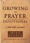 Growing in Prayer Devotional: A 100-Day Journey Cover Image