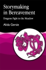 Storymaking in Bereavement: Dragons Fight in the Meadow Cover Image