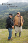 The Etiquette of Freedom: Gary Snyder, Jim Harrison, and the Practice of the Wild Cover Image