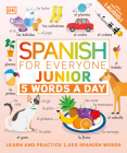 Spanish for Everyone Junior: 5 Words a Day Cover Image
