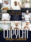 Copycat Recipes Cookbook: Making the Most Popular and Tasty Recipes of Famous American Restaurants at Home Cover Image