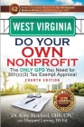 West Virginia Do Your Own Nonprofit: The Only GPS You Need for 501c3 Tax Exempt Approval Cover Image