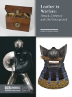 Leather in Warfare: Attack, Defence and the Unexpected Cover Image