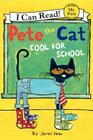Pete the Cat: Too Cool for School (I Can Read! My First Shared Reading (HarperCollins)) Cover Image