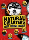 DIY Survival Manual: Natural Disasters: Avoid. Escape. Survive. Cover Image