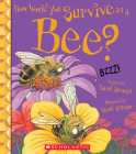 How Would You Survive as a Bee? (Library Edition) (How Would You Survive?) Cover Image