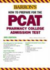 How to Prepare for the PCAT: Pharmacy College Admission Test Cover Image