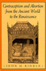 Contraception and Abortion from the Ancient World to the Renaissance Cover Image