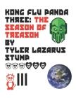 Kong Flu Panda 3: A Season Of Treason Cover Image