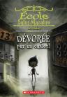 École Saint-Macabre: No 2 - Dévorée Par Un Casier! (Eerie Elementary #2) Cover Image