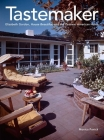 Tastemaker: Elizabeth Gordon, House Beautiful, and the Postwar American Home Cover Image