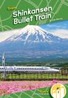 Shinkansen Bullet Train (Trains) Cover Image