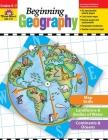 Beginning Geography (Beginning Geography (Evan-Moor)) Cover Image