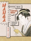 Manga from the Floating World: Comicbook Culture and the Kibyōshi of EDO Japan, Second Edition, with a New Preface (Harvard East Asian Monographs #279) Cover Image