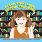 I Love, Love, Love to Read, Read, Read Cover Image