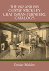 The 1912 and 1915 Gustav Stickley Craftsman Furniture Catalogs Cover Image