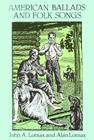 American Ballads and Folk Songs (Dover Books on Music) Cover Image