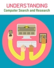 Understanding Computer Search and Research Cover Image