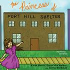 The Princess of Fort Hill Shelter (Books by Teens #6) Cover Image