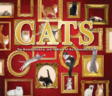Cats: The Breeds, History, and Folklore of the Domestic Cat Cover Image