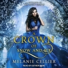 A Crown of Snow and Ice Lib/E: A Retelling of the Snow Queen Cover Image