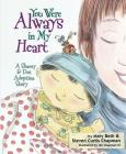 You Were Always in My Heart: A Shaoey and Dot Adoption Story Cover Image