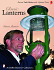 Classic Lanterns: A Guide and Reference (Schiffer Book for Collectors) Cover Image