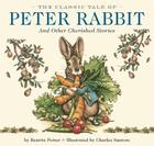 The Classic Tale of Peter Rabbit Hardcover: And Other Cherished Stories (The Classic Edition) Cover Image