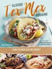 Classic Tex-Mex Cooking Cover Image