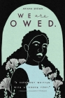 We Are Owed. Cover Image