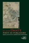 After Dante: Poets in Purgatory Cover Image