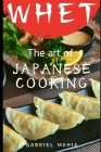 Whet: The Art of Japanese Cooking Cover Image