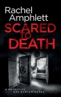 Scared to Death: A Detective Kay Hunter crime thriller Cover Image