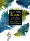 All My Noble Dreams and Then What Happens Cover Image