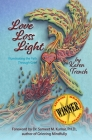 Love Loss Light: Illuminating the Path Through Grief Cover Image