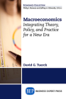Macroeconomics: Integrating Theory, Policy and Practice for a New Era Cover Image