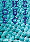 The Object (Whitechapel: Documents of Contemporary Art) Cover Image