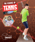 The Science of Tennis (Play Smart) Cover Image
