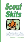 Scout Skits: A Collection of More than 100 Favorite Campfire Skits Cover Image