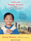 Wish You Happy Forever: What China's Orphans Taught Me about Moving Mountains Cover Image