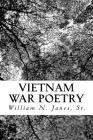 Vietnam War Poetry: Vietnam War Poetry Cover Image