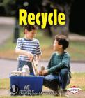 Recycle (First Step Nonfiction -- Conservation) Cover Image