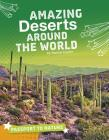 Amazing Deserts Around the World Cover Image